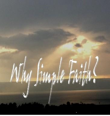 why simple faith